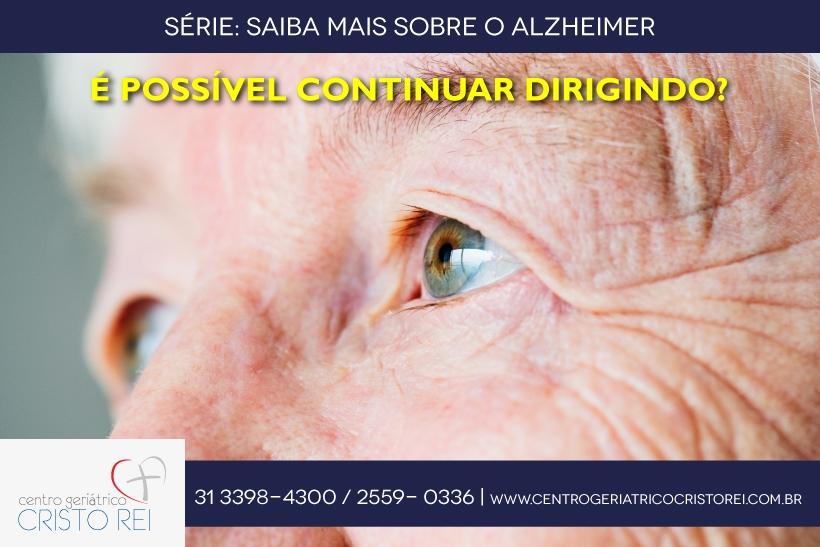 O diagnóstico é doença de Alzheimer, é possível continuar dirigindo?