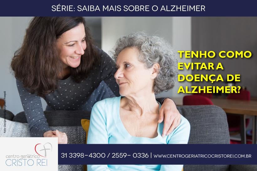Tenho como evitar a doença de Alzheimer?