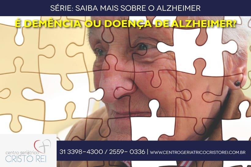 É demência ou doença de Alzheimer?