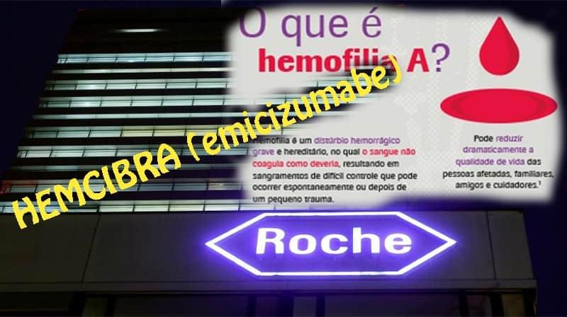 ANVISA aprova novo medicamento para tratamento da Hemofilia : HEMCIBRA (emicizumabe) ROCHE