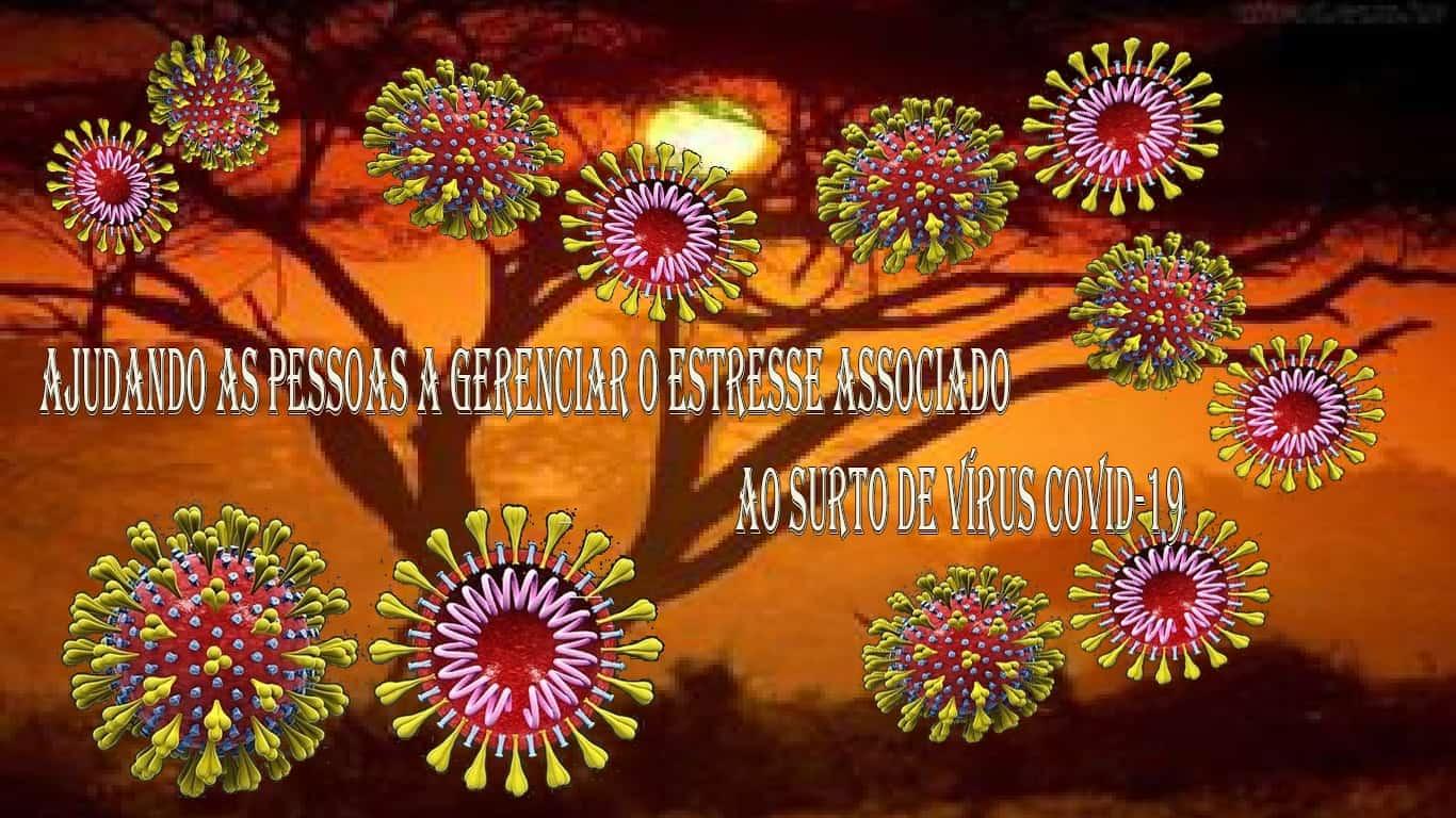 Ajudando as pessoas a gerenciar o estresse associado ao surto de vírus COVID-19