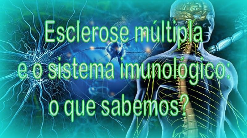 Esclerose múltipla e o sistema imunológico: o que sabemos?