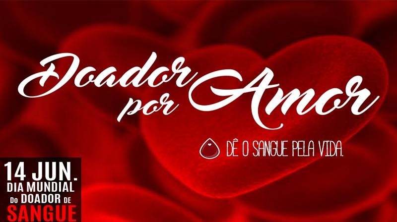 Junho Vermelho - 14 de Junho - Dia Mundial do Doador de Sangue