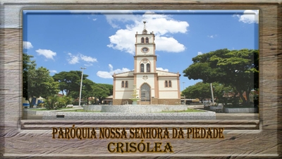 Paróquia Nossa Senhora da Piedade - Crisólia