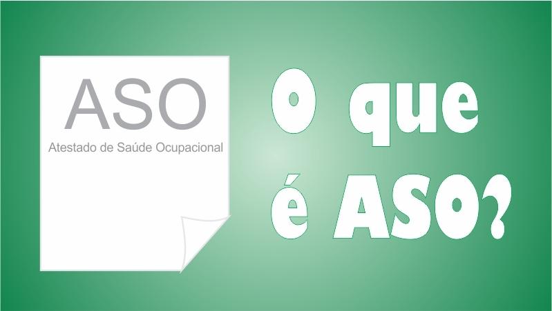 Atestado de Saúde Ocupacional - ASO