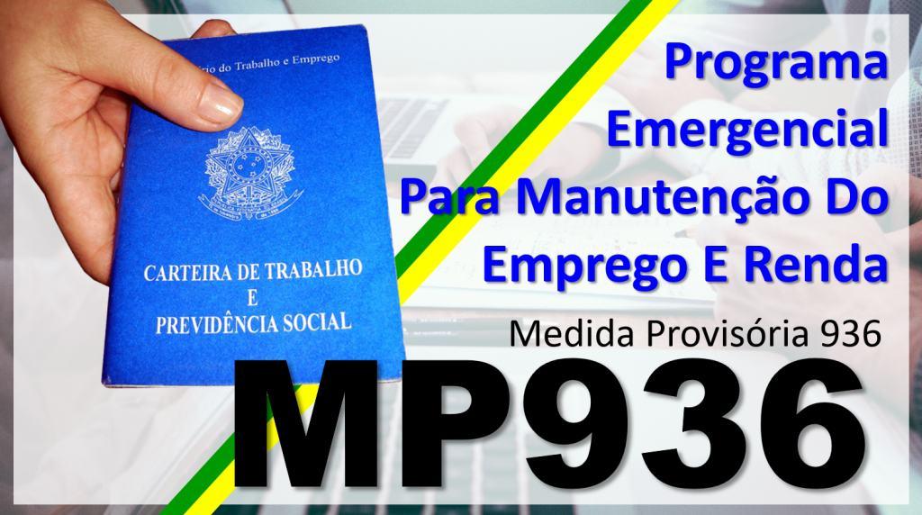 Medida Provisória 936 - Programa Emergencial de Manutenção do Emprego e da Renda