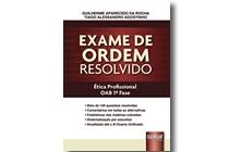 Exame de Ordem Resolvido - Ética ProfissionaL - OAB 1ª Fase