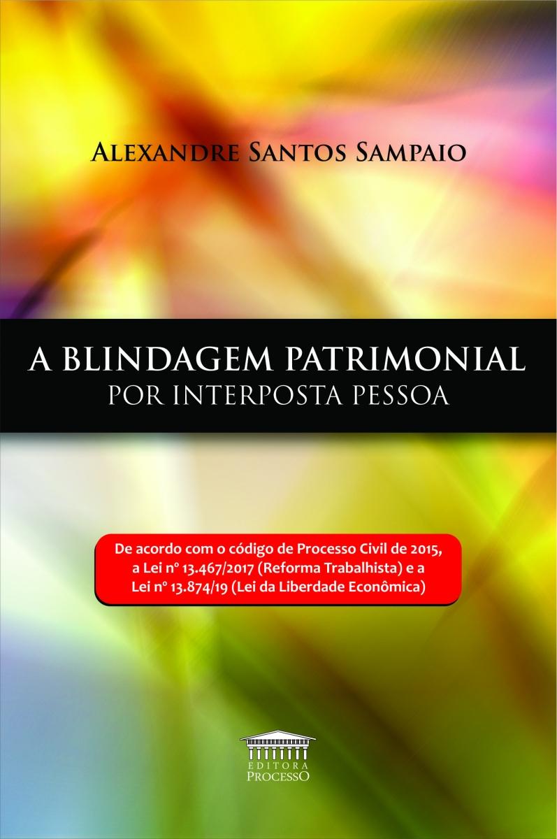 A BLINDAGEM PATRIMONIAL POR INTERPOSTA PESSOA