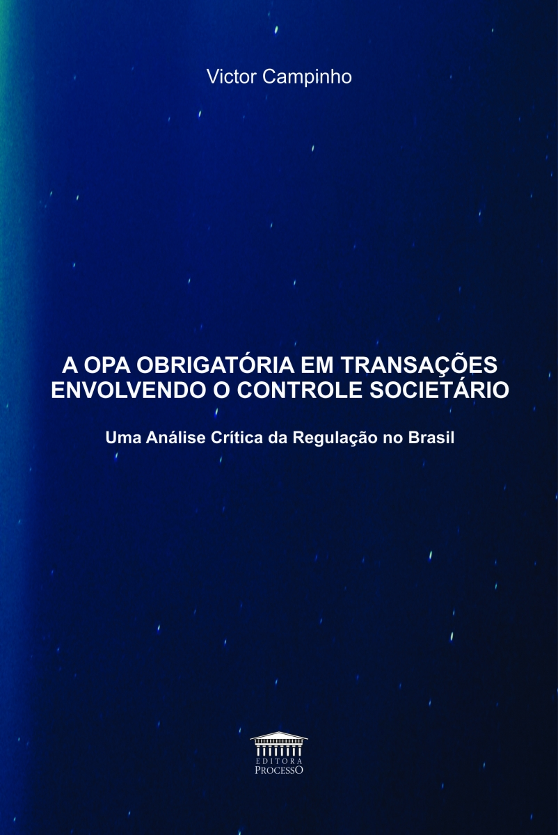 A OPA OBRIGATÓRIA EM TRANSAÇÕES ENVOLVENDO O CONTROLE SOCIETÁRIO