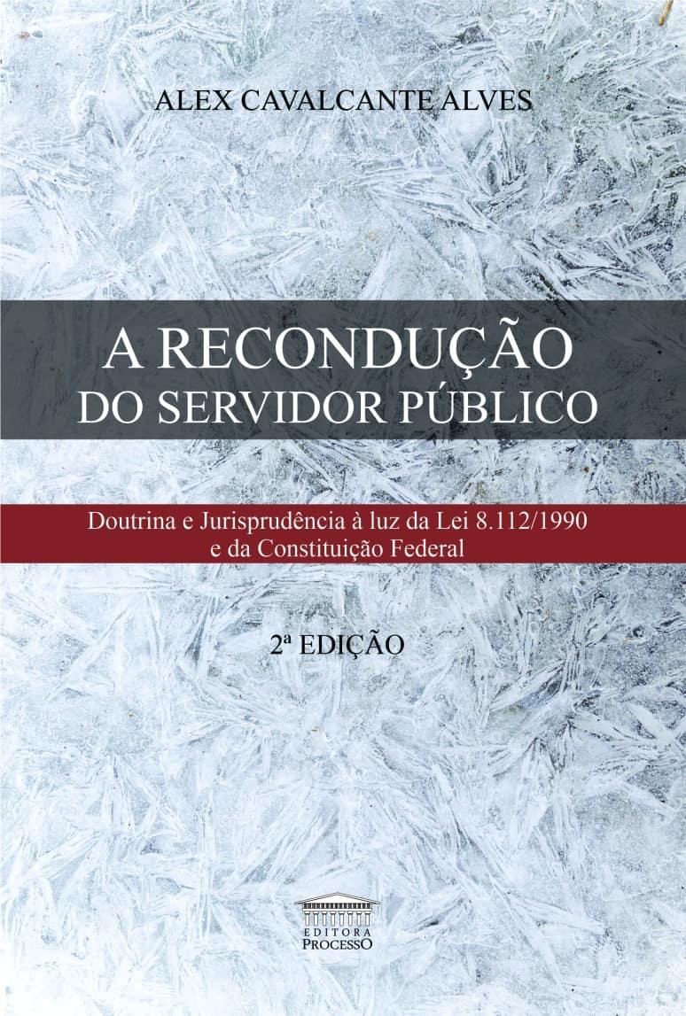 A RECONDUÇÃO DO SERVIDOR PÚBLICO