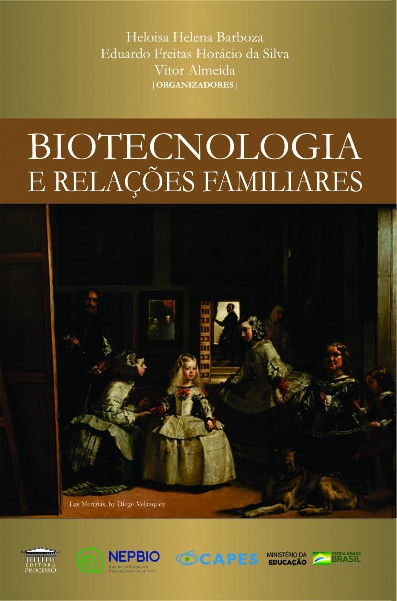 BIOTECNOLOGIA E RELAÇÕES FAMILIARES