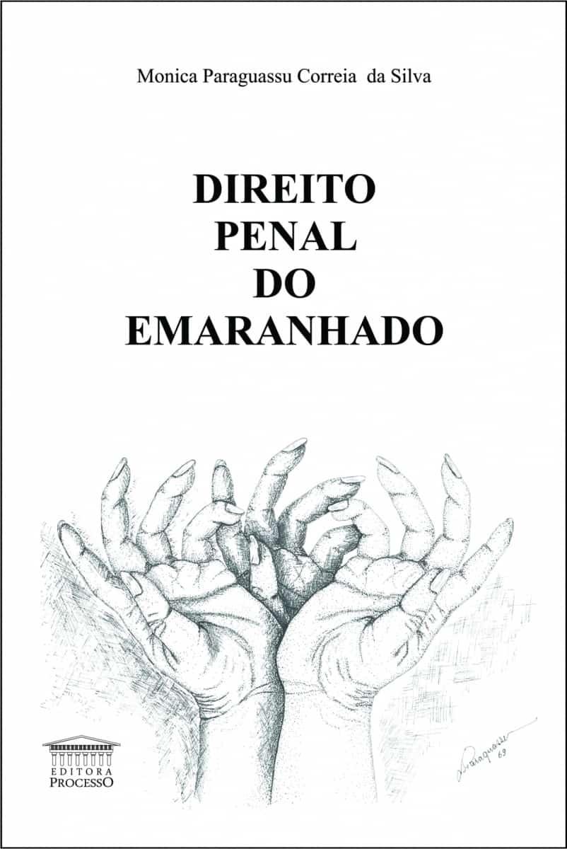 DIREITO PENAL DO EMARANHADO