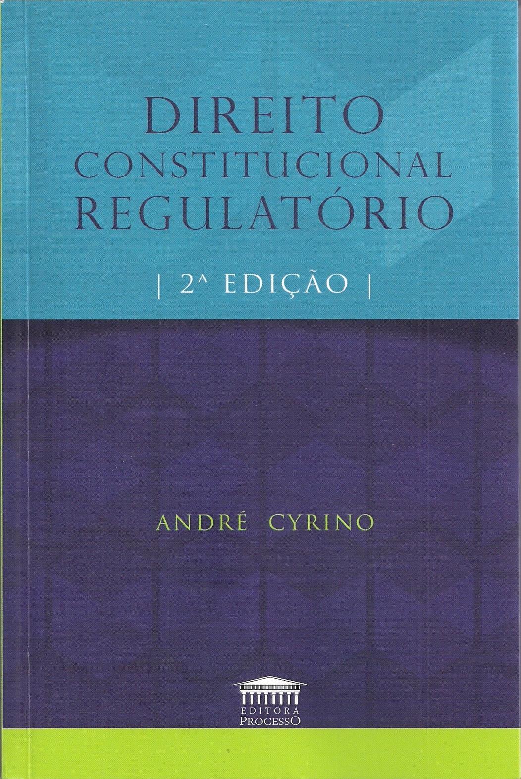 DIREITO CONSTITUCIONAL REGULATÓRIO