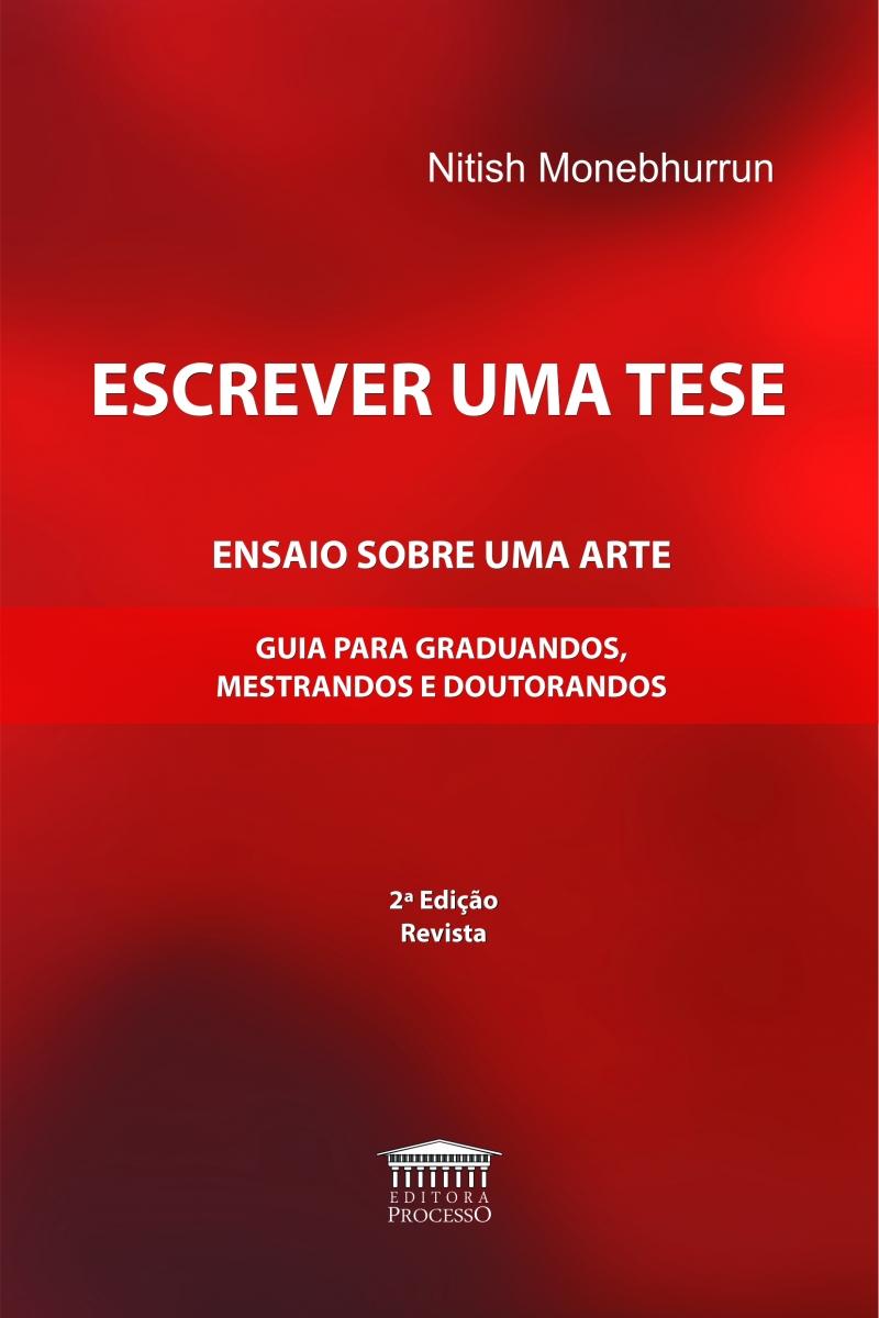 ESCREVER UMA TESE - 2ª EDIÇÃO