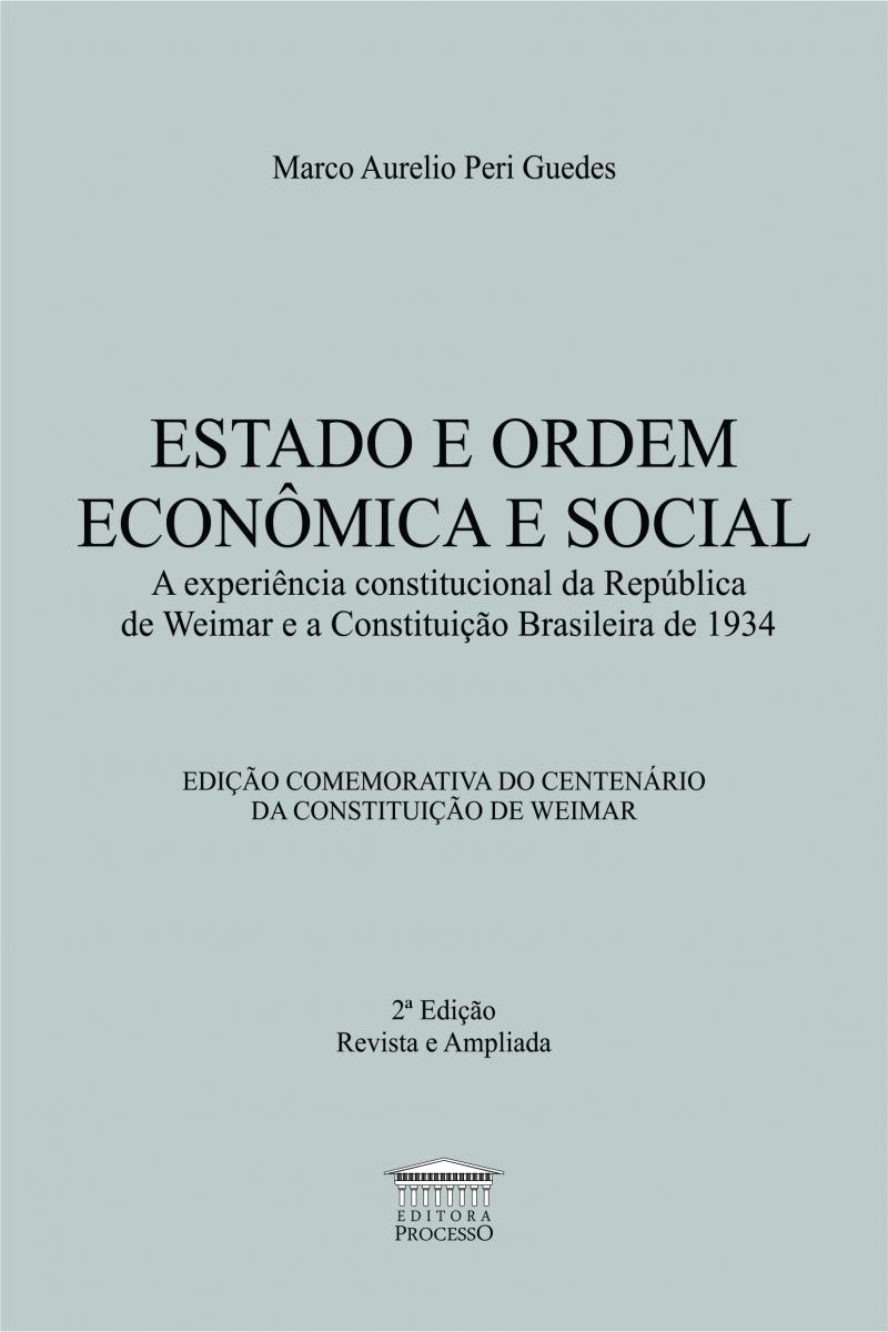 ESTADO E ORDEM ECONÔMICA E SOCIAL - 2ª Edição