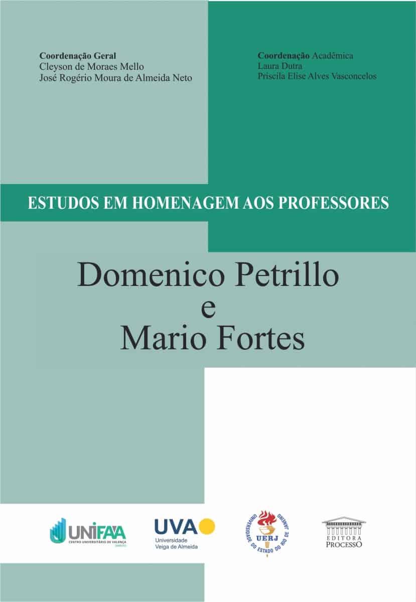 ESTUDOS EM HOMENAGEM AOS PROFESSORES DOMENICO PETRILLO E MARIO FORTES