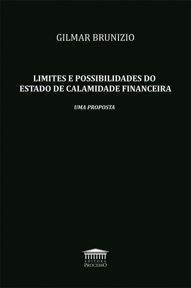 LIMITES E POSSIBILIDADES DO ESTADO DE CALAMIDADE FINANCEIRA