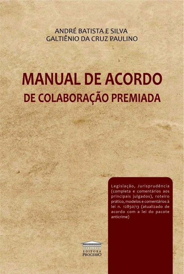 MANUAL DE ACORDO DE COLABORAÇÃO PREMIADA