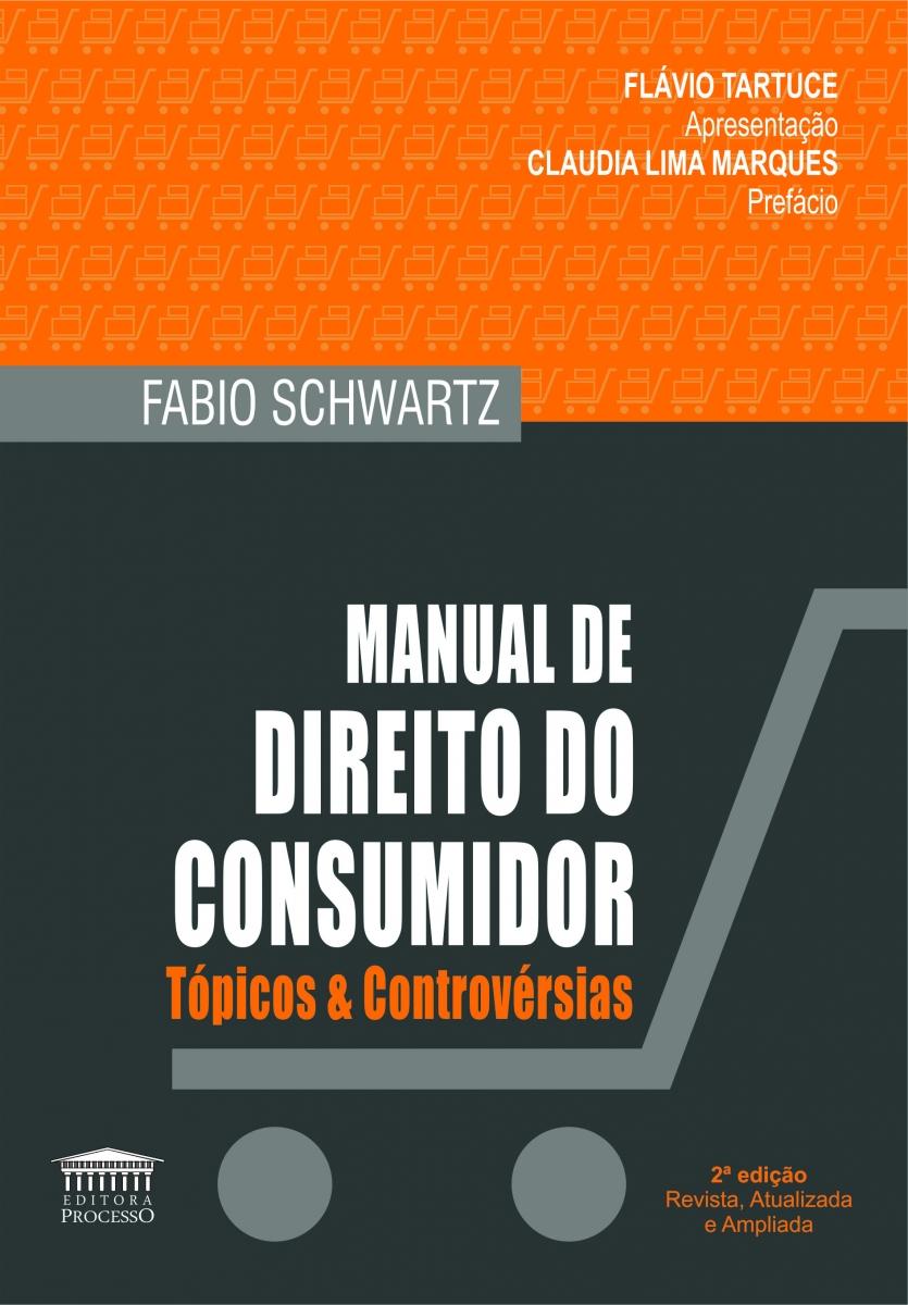 MANUAL DE DIREITO DO CONSUMIDOR - 2ª EDIÇÃO