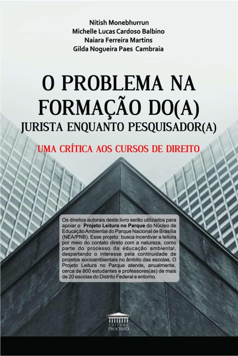 O PROBLEMA NA FORMAÇÃO DO(A) JURISTA ENQUANTO PESQUISADOR(A)