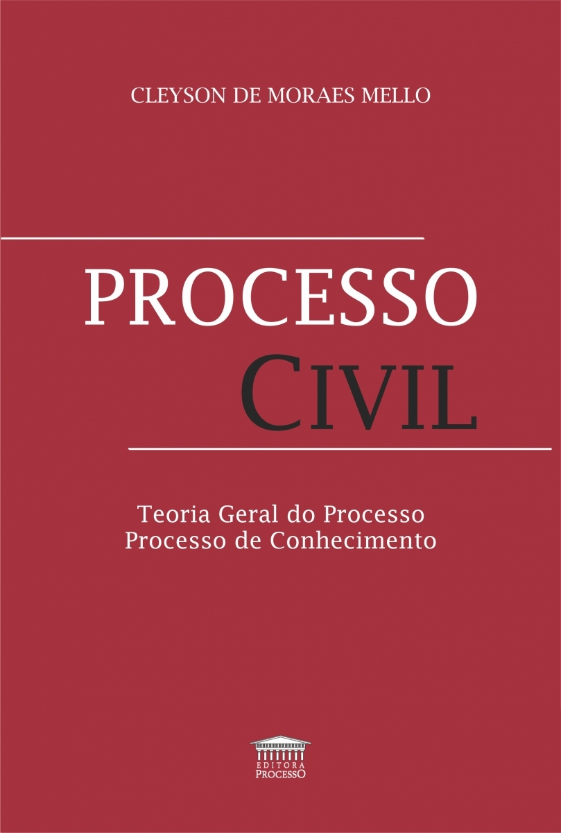 PROCESSO CIVIL - TEORIA GERAL DO PROCESSO DE CONHECIMENTO