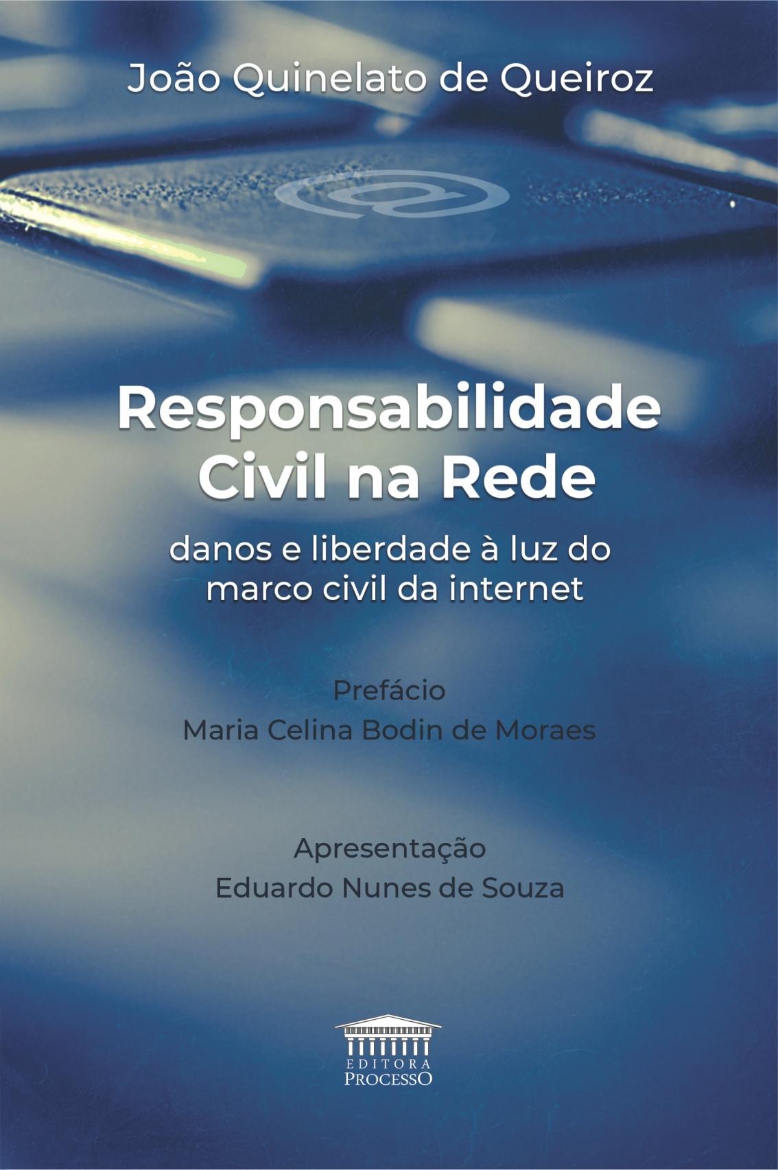 RESPONSABILIDADE CIVIL NA REDE, danos e liberdade à luz do marco civil da internet