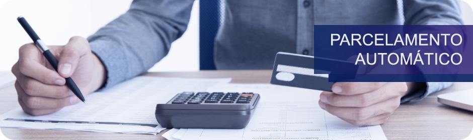 Parcelamento automático - cartão de crédito