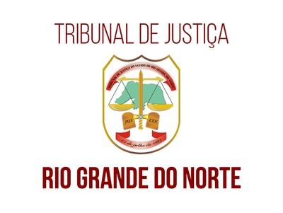Tribunal de Justiça Estado do Rio Grande do Norte