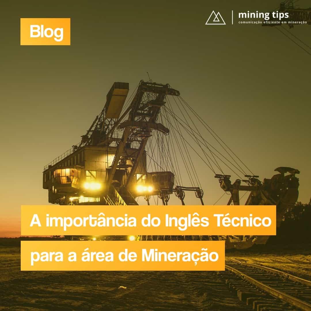 A importância do Inglês para a área de Mineração