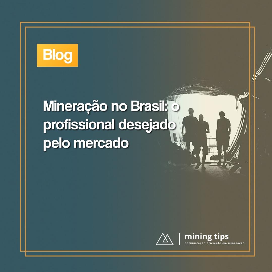 Mineração no Brasil: o profissional desejado pelo mercado