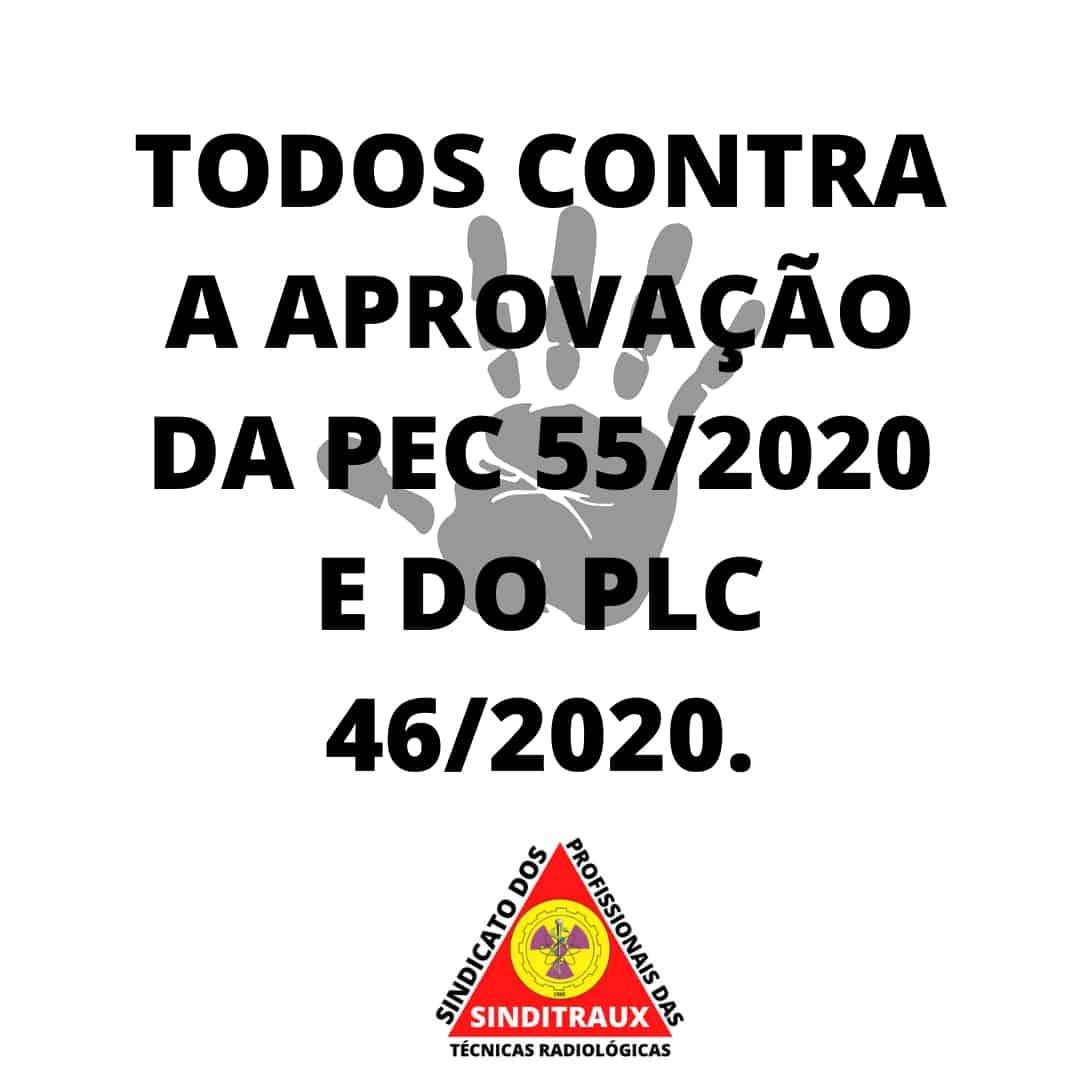 CONTRA a aprovação da PEC 55/2020 e do PLC 46/2020