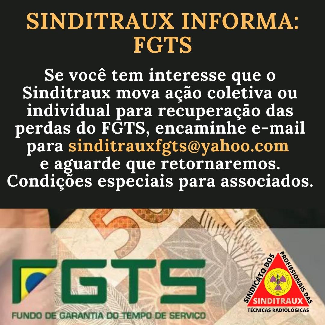 SINDITRAUX INFORMA: FGTS
