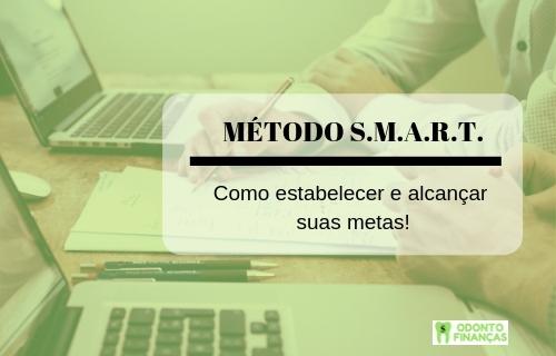 METODO S.M.A.R.T.: estabelecendo e alcançando suas metas