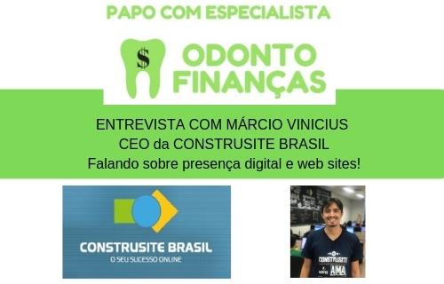 PAPO COM ESPECIALISTA entrevista MÁRCIO VINÍCIUS da CONSTRUSITE BRASIL