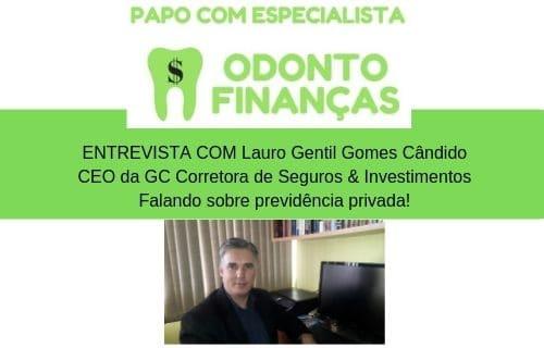 PAPO COM ESPECIALISTA entrevista LAURO GENTIL da GC Corretora de Seguros & Investimentos