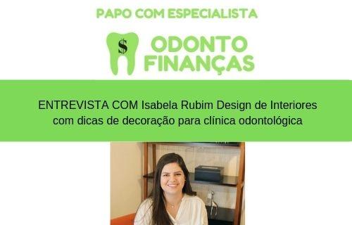 PAPO COM ESPECIALISTA entrevista ISABELA RUBIM VALENTIM design de interiores