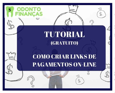 TUTORIAL: Como criar links de pagamento on-line - Foto 1