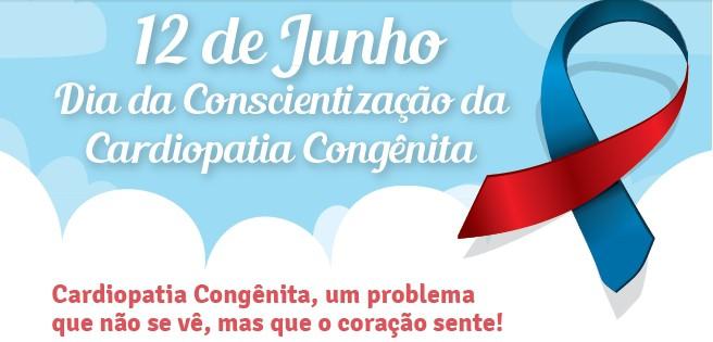 Dia 12 de junho é o Dia de Conscientização da Cardiopatia Congênita