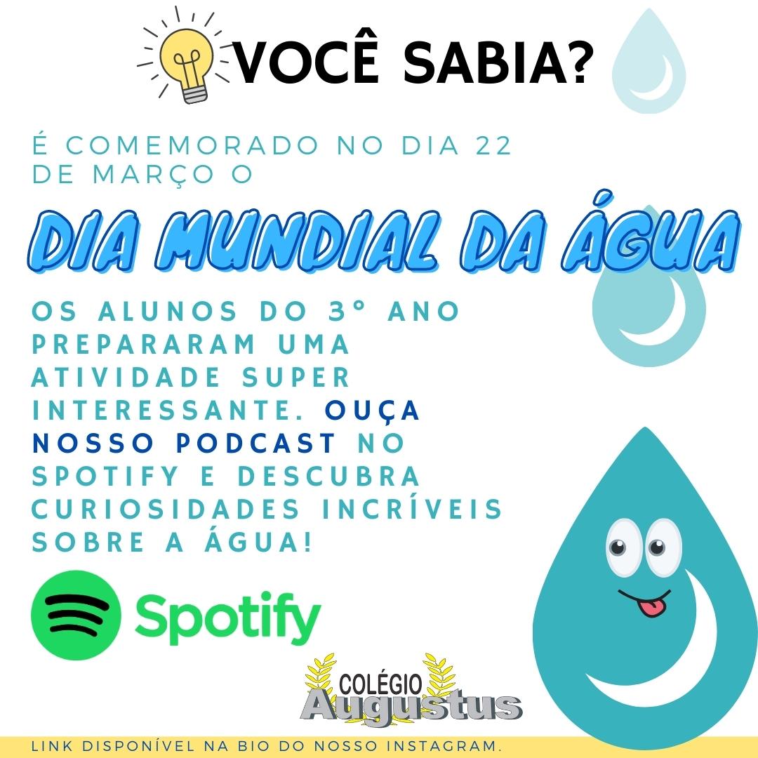 Dia Mundial da Água - Ouça nosso Podcast no Spotify