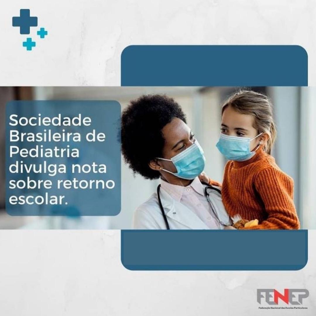 SOCIEDADE BRASILEIRA DE PEDIATRIA DIVULGA NOTA SOBRE RETORNO ESCOLAR.