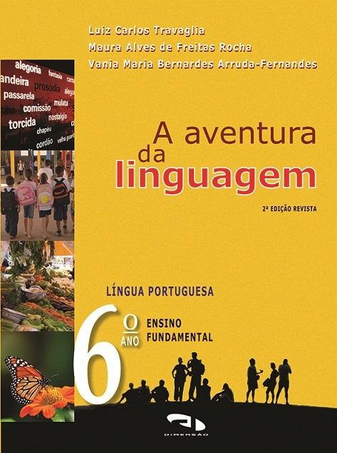 Livro A Aventura da Linguagem - 6º ano