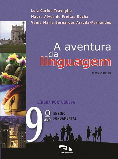 Livro A Aventura da Linguagem - 9º ano