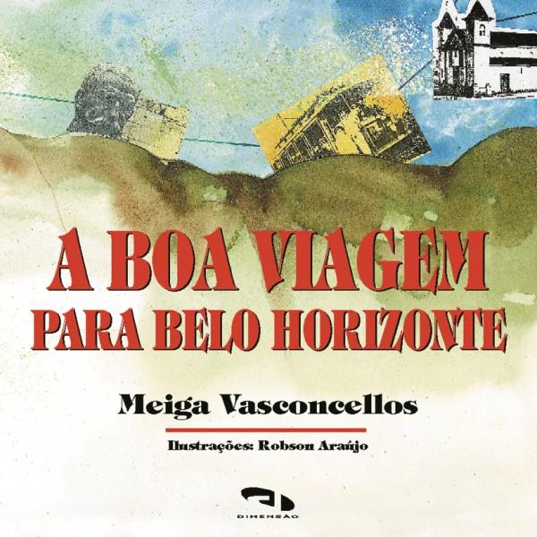 Livro A boa viagem para Belo Horizonte