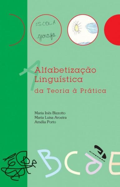 Livro Alfabetização Linguística da Teoria à Prática