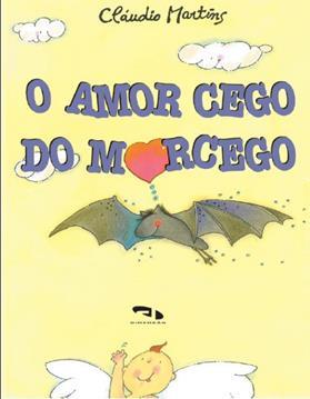 Livro O amor cego do morcego