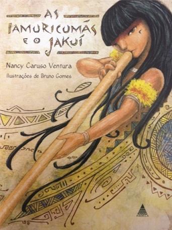Livro As Iamuricumãs e o Jakui