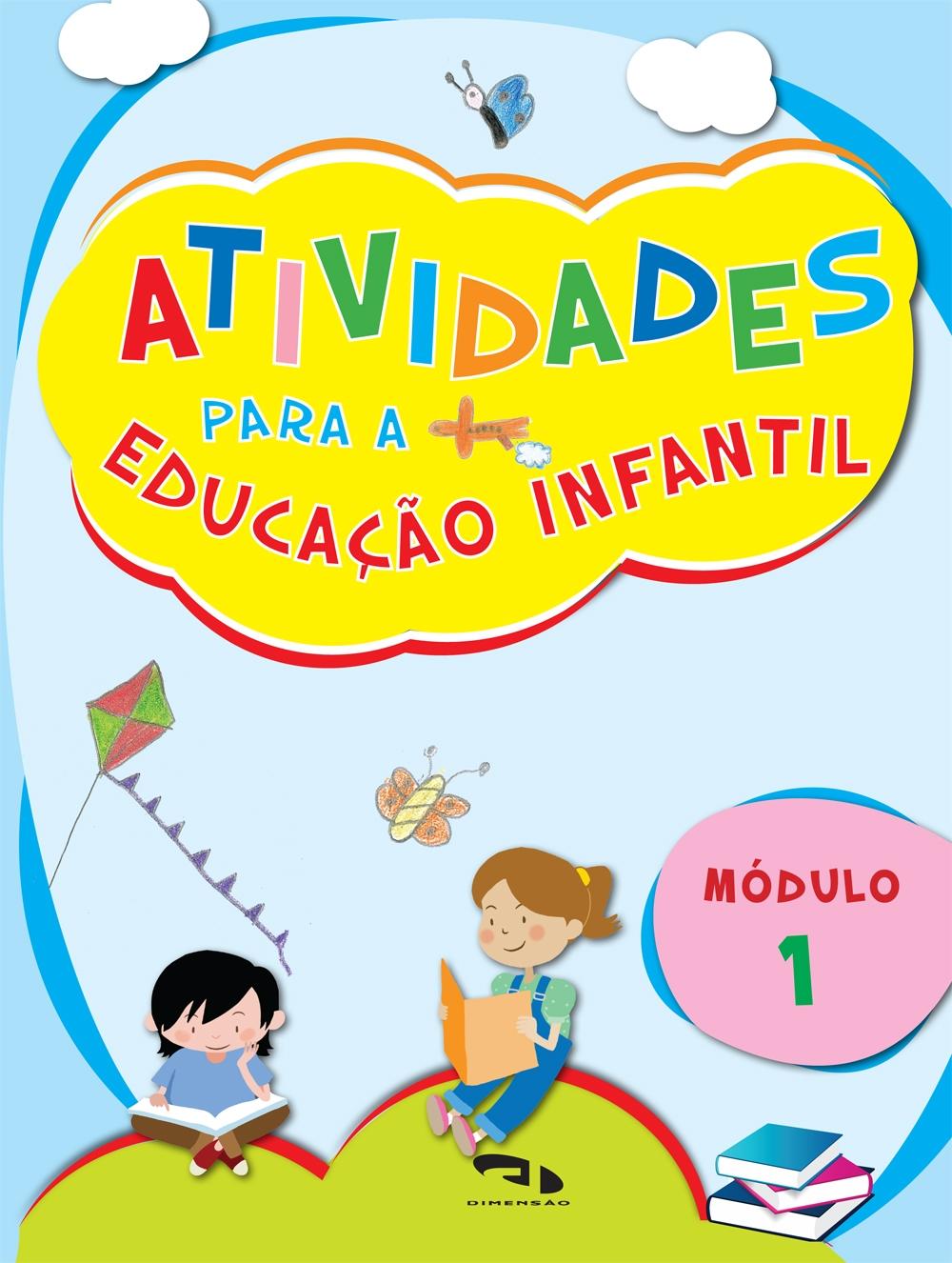 Livro Atividades para Educação Infantil - Módulo 1