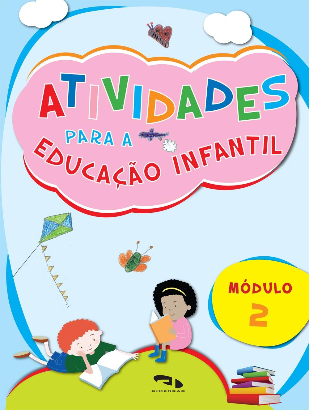 Livro Atividades para Educação Infantil - Módulo 2