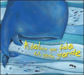 A baleia que fala feito gente grande