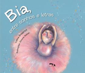 Livro Bia, entre sonhos e letras